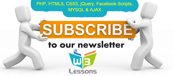 W3lessons newsletter comprises of news, apps & tutorials from various sectors of Web – HTML5, CSS3, jQuery, PHP, Facebook and MYSQL.