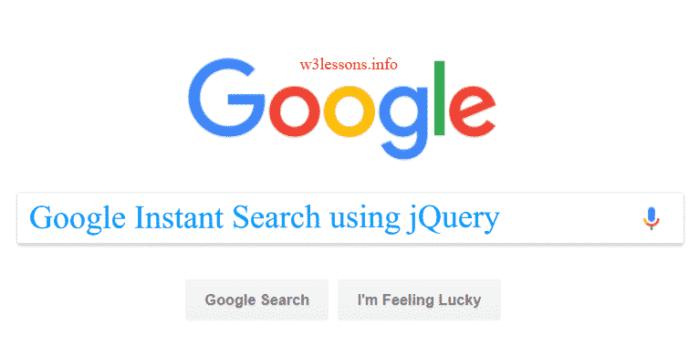 Instant Google Search Engine API using Jquery - W3lessons